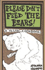 PLEASE DON'T FEED THE BEARS!: A VEGAN COOKBOOK