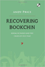 RECOVERING BOOKCHIN: SOCIAL ECOLOGY AND THE CRISES OF OUR TIME