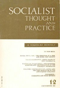 SOCIALIST THOUGHT AND PRACTICE: A YOGOSLAV MONTHLY
