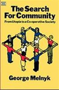 The Search For Community: From Utopia to a Co-operative Society