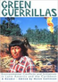 Green Guerrillas: Environmental Conflicts and Initiatives in Latin America and the Caribbean